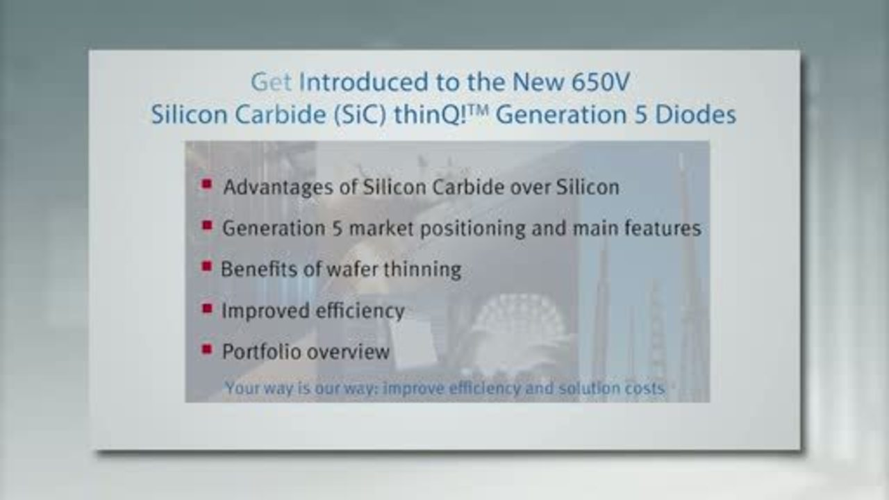 Get Introduced to the NEW 650V SiC thinQ?  Generation 5 Diodes