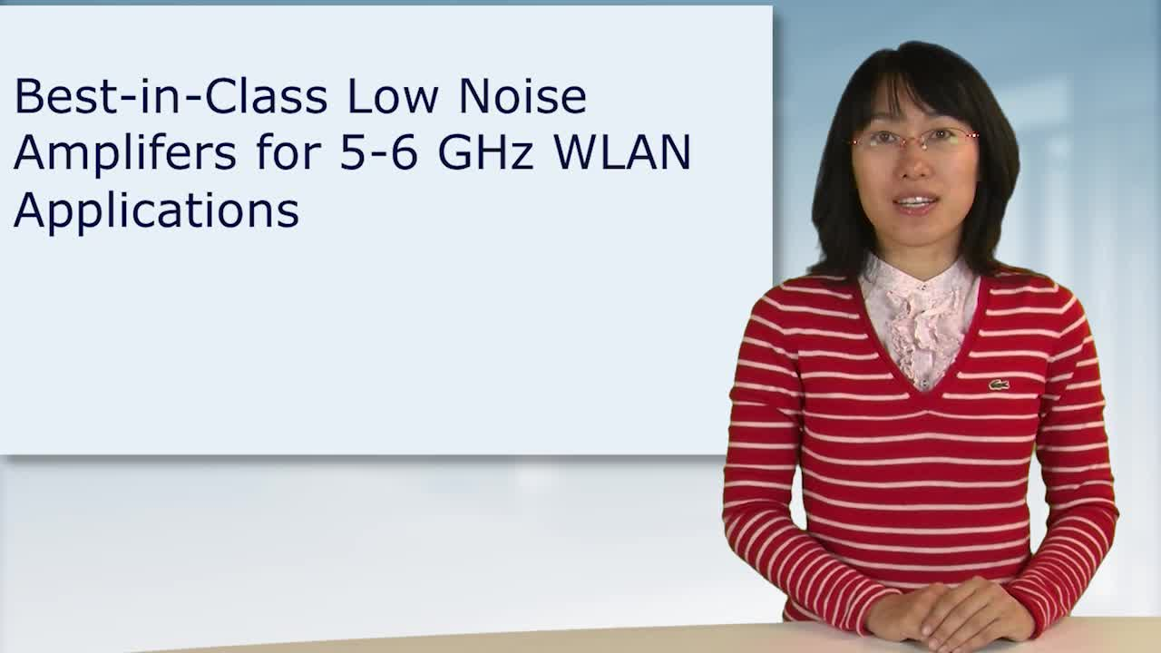 Best-in-Class Low Noise Amplifiers for 5 – 6 GHz WLAN Applications
