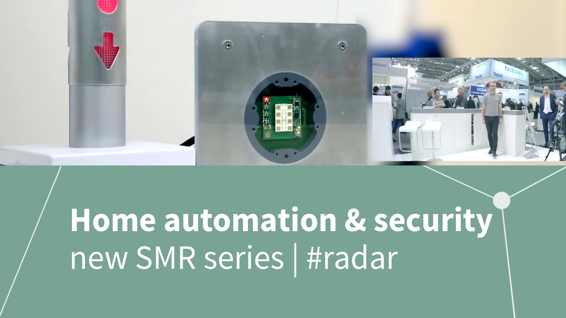 The new SMR series for home automation & security applications from InnoSenT & Infineon