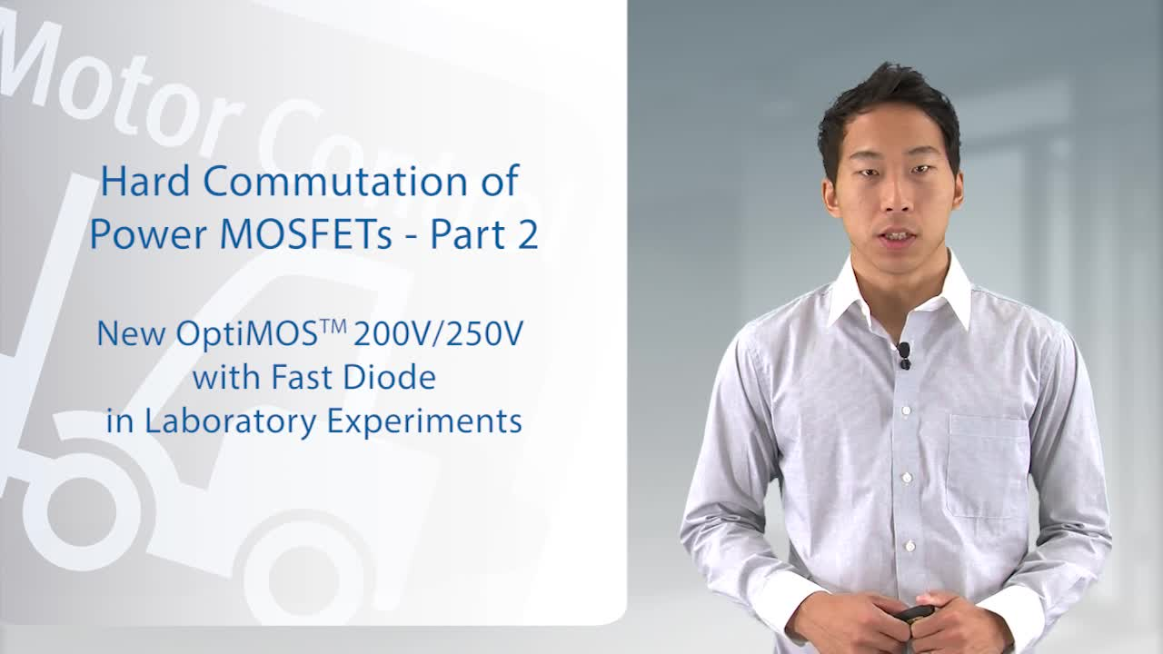 Hard Commutation of Power MOSFETs OptiMOS™ 200V/250V Fast Diode - Part 2 of 2