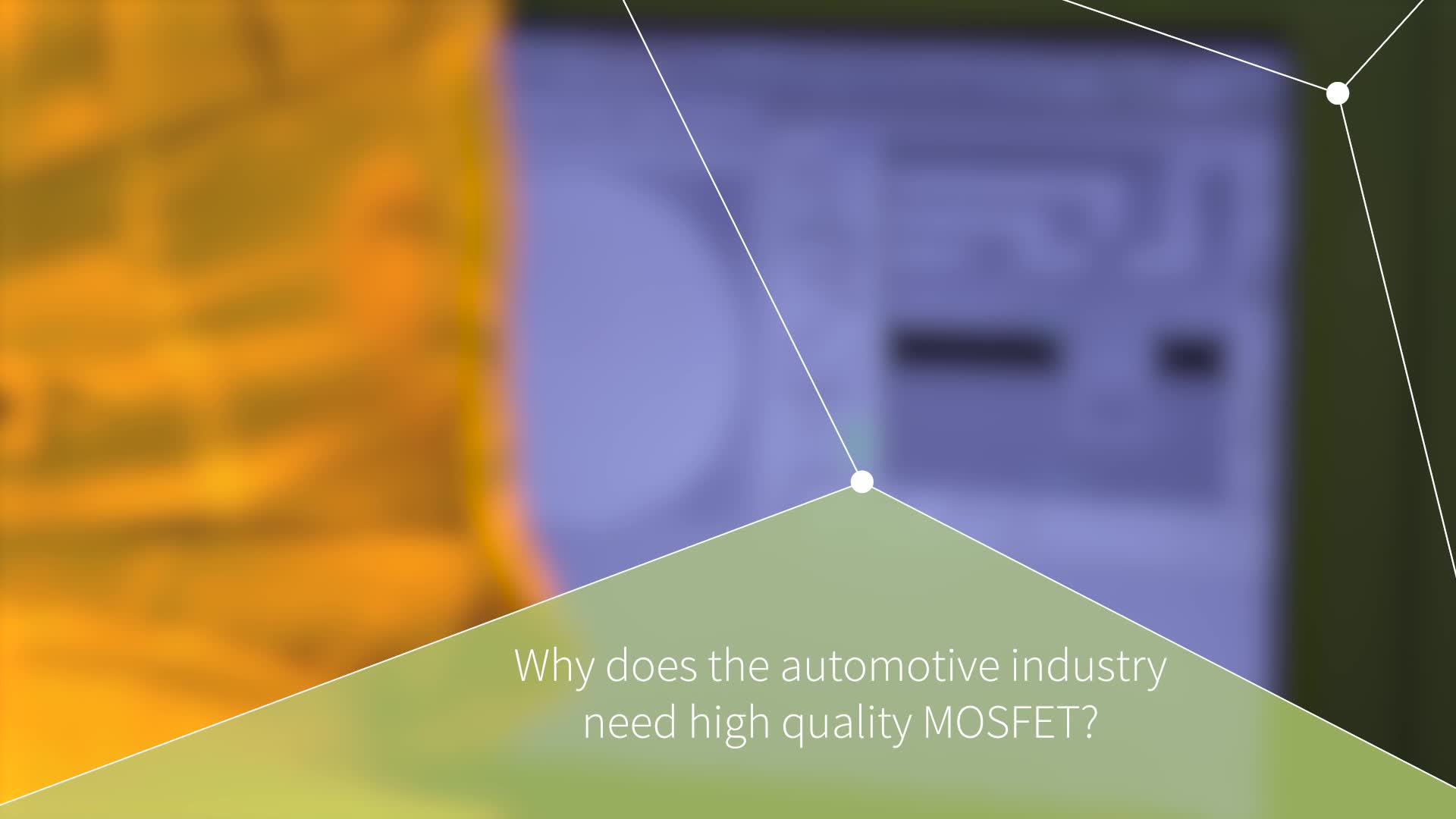 Why does automotive industry need high quality MOSFET?